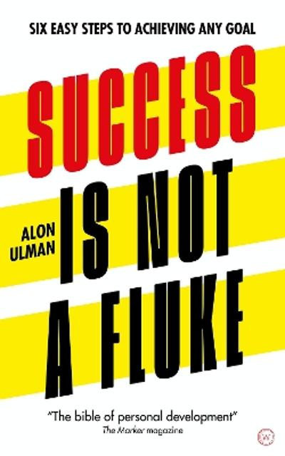 Success is Not a Fluke - Alon Ulman