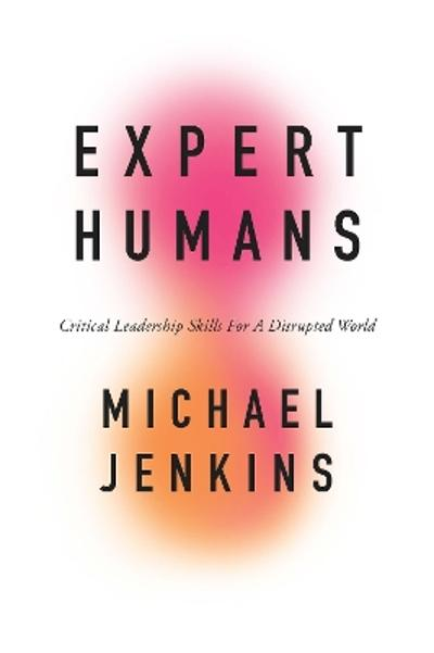 Expert Humans - Michael Jenkins