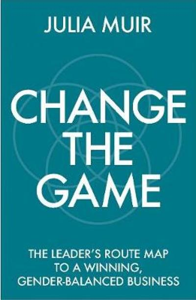 Change the Game - Julia Muir