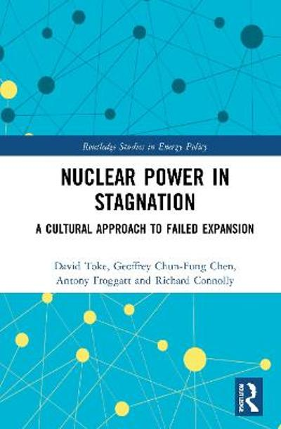Nuclear Power in Stagnation - David Toke