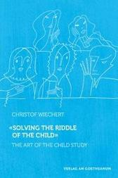 Solving the Riddle of the Child - Christof Wiechert MATTHEW BARTON