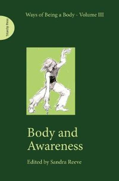 Body and Awareness - Sandra Reeve