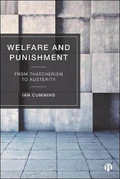 Welfare and Punishment - Ian Cummins