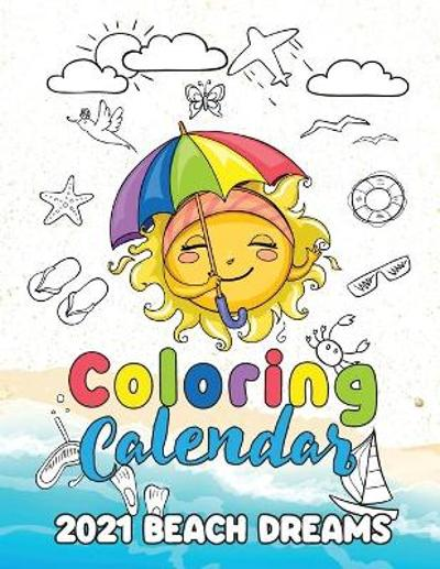 Coloring Calendar 2021 Beach Dreams - Gumdrop Press