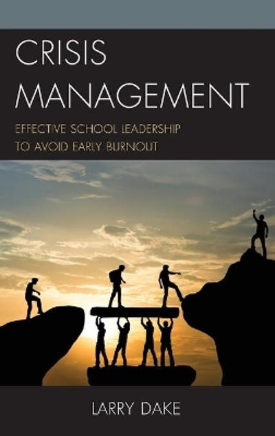 Crisis Management - Larry Dake
