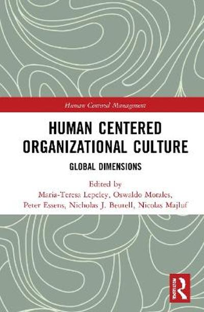 Human Centered Organizational Culture - Maria-Teresa Lepeley
