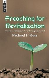 Preaching for Revitalization - Michael Ross