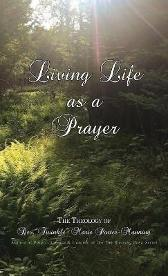 "Living Life as a Prayer - The Theology of Rev. ""Twinkle"" Marie Manning - Twinkle Marie Manning"