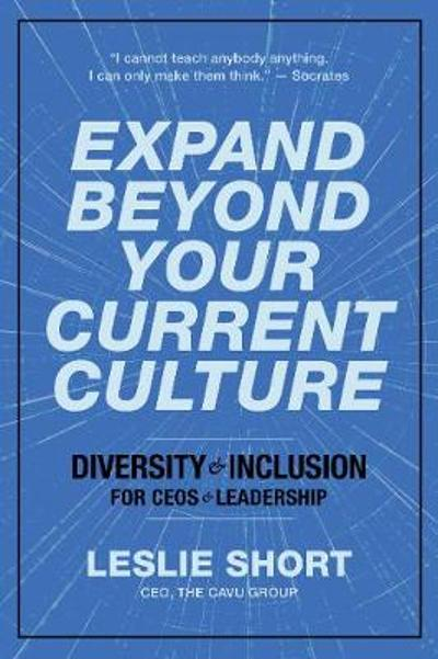 Expand Beyond Your Current Culture - Leslie Short