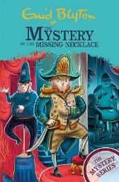 The Mystery Series: The Mystery of the Missing Necklace - Enid Blyton