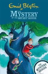 The Mystery Series: The Mystery of the Secret Room - Enid Blyton