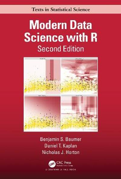 Modern Data Science with R - Benjamin S. Baumer