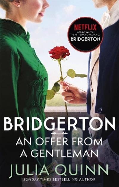 Bridgerton: An Offer From A Gentleman (Bridgertons Book 3) - Julia Quinn
