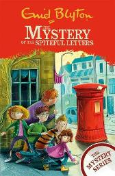 The Mystery Series: The Mystery of the Spiteful Letters - Enid Blyton