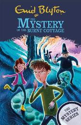 The Mystery Series: The Mystery of the Burnt Cottage - Enid Blyton