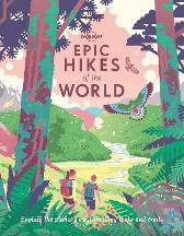 Epic Hikes of the World 1 - Lonely Planet