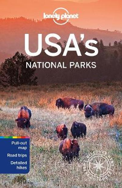 Lonely Planet USA's National Parks - Lonely Planet