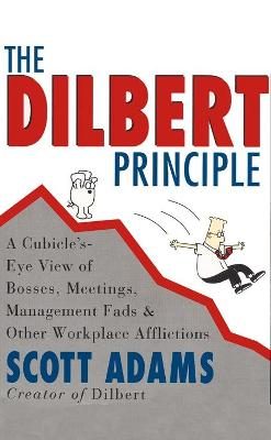 The Dilbert Principle - Scott Adams