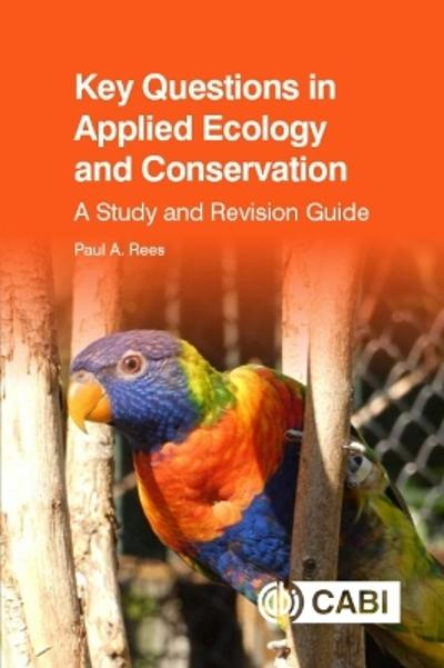 Key Questions in Applied Ecology and Conservation - Dr Paul Rees