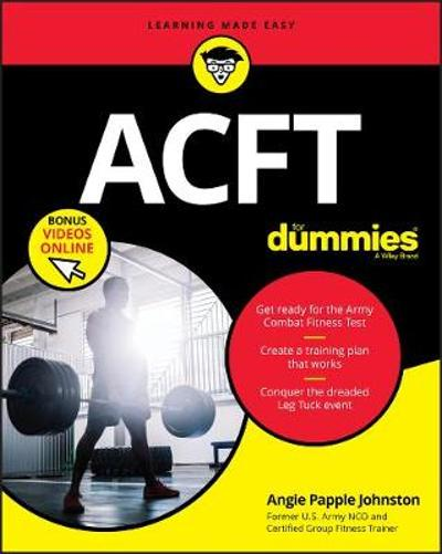 ACFT Army Combat Fitness Test For Dummies - Angie Papple Johnston
