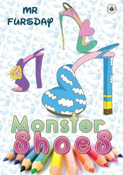 Monster Shoes - Mr Fursday