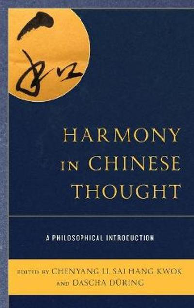 Harmony in Chinese Thought - Chenyang Li