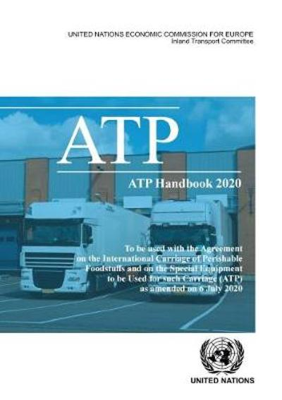 ATP handbook 2020 - United Nations: Economic Commission for Europe