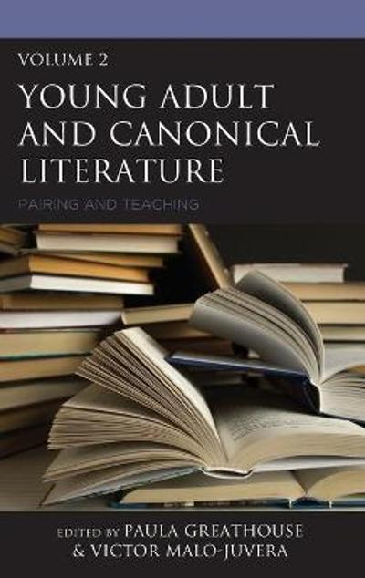 Young Adult and Canonical Literature - Paula Greathouse