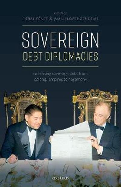 Sovereign Debt Diplomacies - Pierre Penet