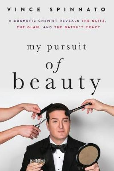 My Pursuit of Beauty - Vince Spinnato