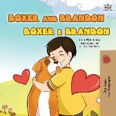 Boxer and Brandon (English Portuguese Bilingual Children's Book -Brazilian) - Kidkiddos Books Inna Nusinsky