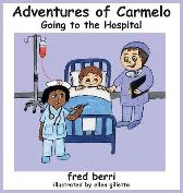 Adventures of Carmelo-Going to The Hospital - Fred Berri
