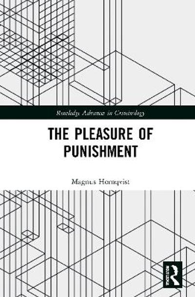 The Pleasure of Punishment - Magnus Hoernqvist