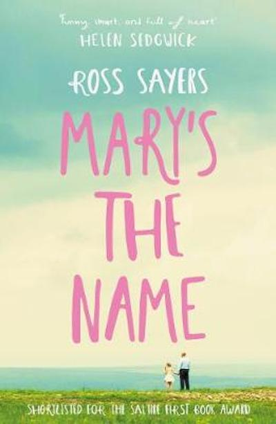 Mary's the Name - Ross Sayers