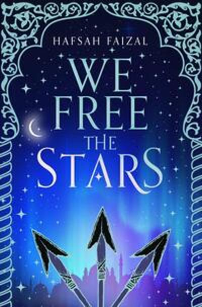 We Free the Stars - Hafsah Faizal