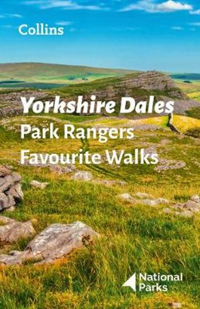 Yorkshire Dales Park Rangers Favourite Walks - National Parks UK