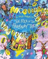 The Magic Faraway Tree: The Folk of the Faraway Tree Deluxe Edition - Enid Blyton Mark Beech