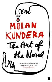 Art of the Novel - Milan Kundera