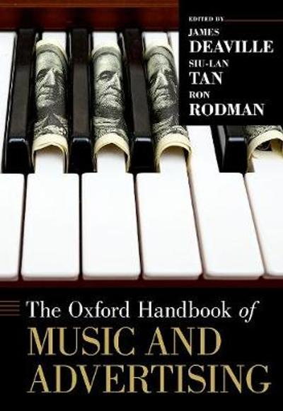 The Oxford Handbook of Music and Advertising - James Deaville