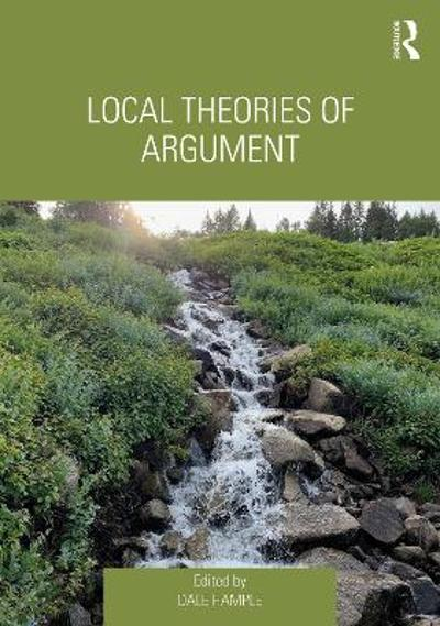 Local Theories of Argument - Dale Hample
