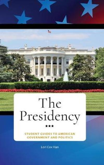 The Presidency - Lori Cox Han