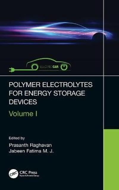 Polymer Electrolytes for Energy Storage Devices - Prasanth Raghavan