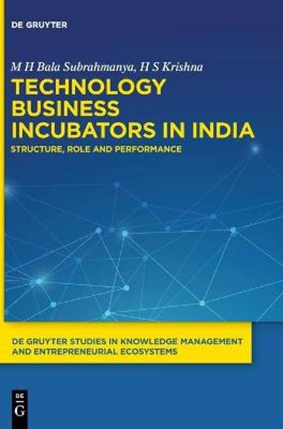 Technology Business Incubators in India - M H Bala Subrahmanya