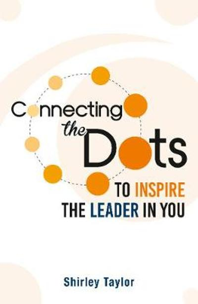 Connecting the Dots - Shirley Taylor