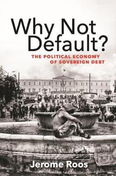 Why Not Default? - Jerome E. Roos