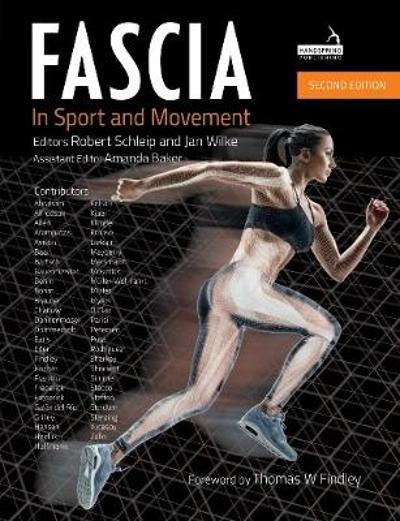 Fascia in Sport and Movement, Second edition - Robert Schleip, Ph. D.