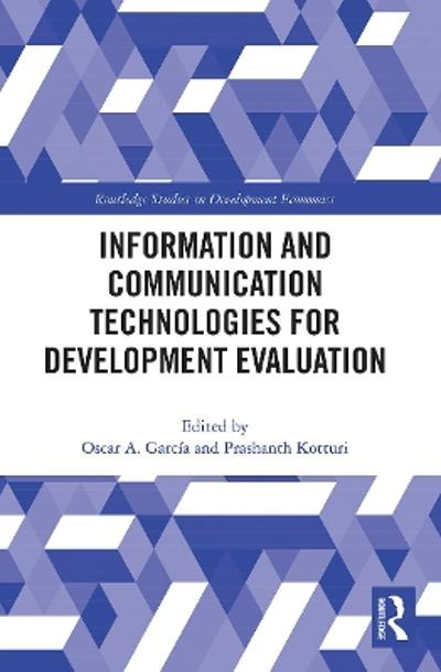Information and Communication Technologies for Development Evaluation - Oscar A. Garcia