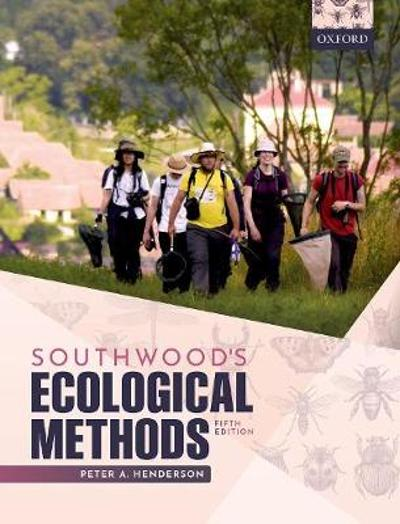 Southwood's Ecological Methods - Peter A. Henderson