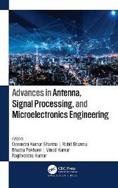 Advances in Antenna, Signal Processing, and Microelectronics Engineering - Devendra Kumar Sharma Rohit Sharma Bhadra Pokharel Vinod Kumar Raghvendra Kumar