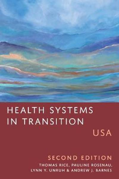 Health Systems in Transition - Thomas Rice